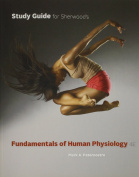 Study Guide for Sherwood's Fundamentals of Human Physiology, 4th