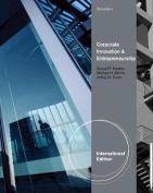Corporate Entrepreneurship & Innovation. by Jeffrey Covin, Donald Kuratko, Michael Morris