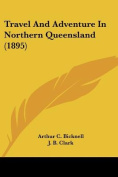 Travel and Adventure in Northern Queensland