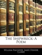 The Shipwreck: A Poem