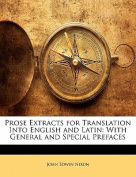 Prose Extracts for Translation Into English and Latin