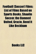 Football (Soccer) Films (Study Guide)