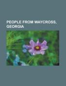 People from Waycross, Georgia