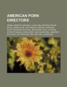 American Porn Directors
