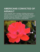 Americans Convicted of Assault