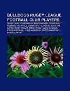 Bulldogs Rugby League Football Club Players