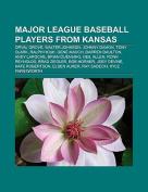 Major League Baseball Players from Kansas
