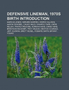 Defensive Lineman, 1970s Birth Introduction