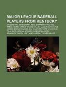 Major League Baseball Players from Kentucky
