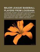 Major League Baseball Players from Louisiana