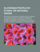 Slovenian People by Ethnic or National Origin