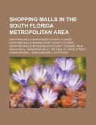 Shopping Malls in the South Florida Metropolitan Area
