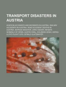 Transport Disasters in Austria