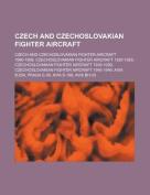 Czech and Czechoslovakian Fighter Aircraft
