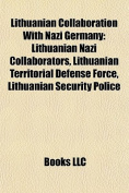 Lithuanian Collaboration with Nazi Germany