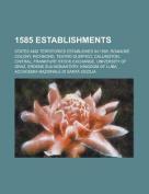 1585 Establishments
