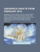 Userspace Drafts from February 2010