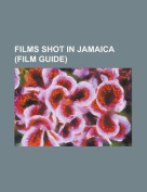 Films Shot in Jamaica (Study Guide)