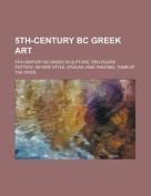 5th-Century BC Greek Art