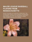 Major League Baseball Players from Massachusetts