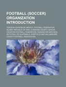 Football (Soccer) Organization Introduction
