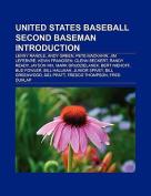 United States Baseball Second Baseman Introduction