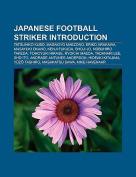 Japanese Football Striker Introduction