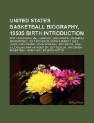 United States Basketball Biography, 1950s Birth Introduction