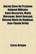 Ancien Eleve Du Prytanee National Militaire [FRE]