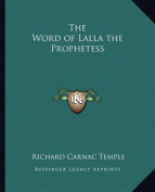 The Word of Lalla the Prophetess