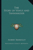 The Story of Venus and Tannhauser
