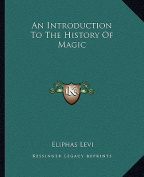 An Introduction to the History of Magic