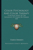 Color Psychology and Color Therapy