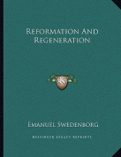 Reformation and Regeneration