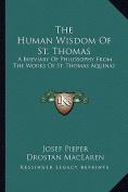 The Human Wisdom of St. Thomas