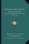 Mannlicher Rifles and Pistols