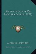 An Anthology of Modern Verse (1921) an Anthology of Modern Verse