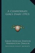 A Confederate Girl's Diary (1913) a Confederate Girl's Diary