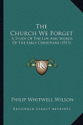 The Church We Forget