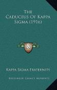 The Caduceus of Kappa SIGMA
