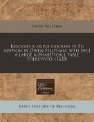 Resolves a Duple Century Ye 3D Edition by Owen Felltham