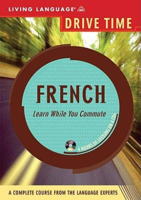 French - Drive Time (Living Language Drive Time S.)
