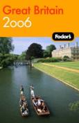 Fodor's Great Britain: 2006