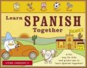 Learn Spanish Together [With 3 48-Page Activity Books and Stickers and 3 60 Minute Audio CDs]