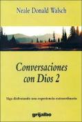 Conversaciones Con Dios 2 [Spanish]