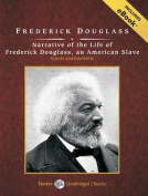 Narrative of the Life of Frederick Douglass, an American Slave [With eBook] [Audio]