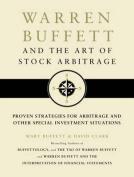 Warren Buffett and the Art of Stock Arbitrage [Audio]