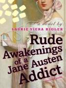 Rude Awakenings of a Jane Austen Addict [Audio]