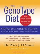The Genotype Diet [Audio]