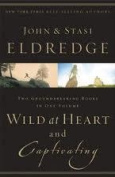 Wild at Heart and Captivating